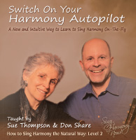 Learn to Sing Harmony By Ear, Switch on Your Harmony Autopilot